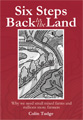 Cover for Colin Tudge's Six Steps Back to the Land